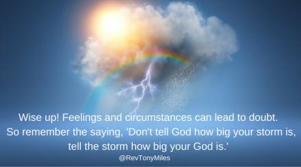 Faith in feelings can lead to doubt