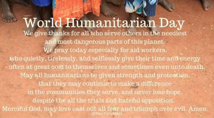 A prayer for World Humanitarian Day from @RevTonyMiles
